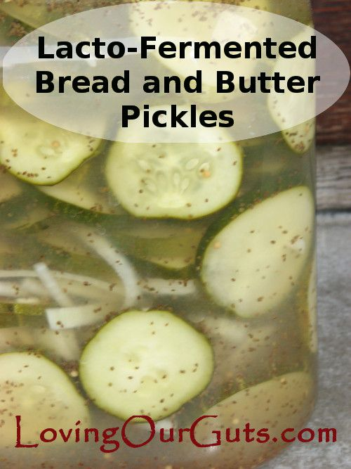 Lacto-fermented Bread and Butter Pickles- sweet pickles that are lacto-fermented to make them probiotic powerhouses. Check out my kid's favorite pickles.