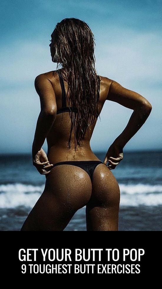 Say goodbye to your pancake butt with these 9 tough butt exercises.