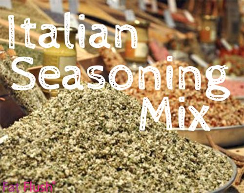 Italian Seasoning Mix #recipe #FatFlush