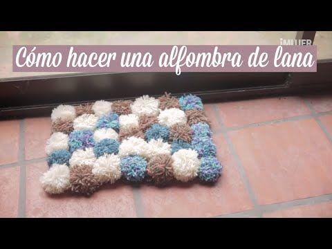 C mo hacer una alfombra de lana manualidades con lana - Manualidades de hogar ...