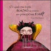 C'è qualcosa di più noioso che essere una principessa rosa? #book #kids #girl