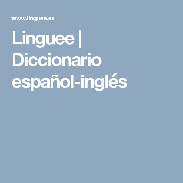 Linguee | Diccionario español-inglés