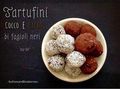 Easy Vegan - ricette vegan e fai-da-te green: Tartufini cocco e ciocclato di fagioli neri - low-fat - vegan