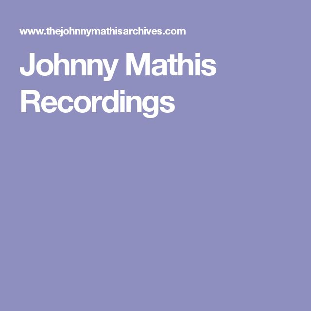 517 best Johnny Mathis images on Pinterest | 60s music, Ears and ...