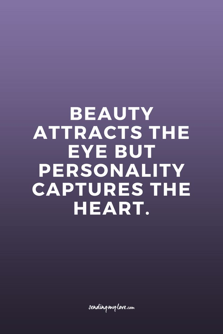 Beauty attracts the eye but personality captures the heart. Find quotes, relationship advice and gift ideas: www.sending-my-love.com - Long distance Relationship quotes, LDR quotes
