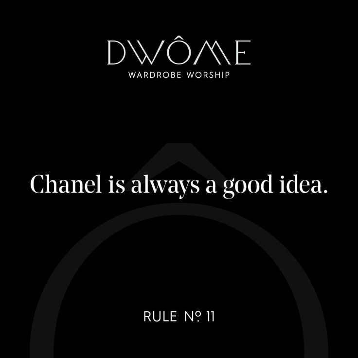 Wardrobe Worship: Chanel is always a good idea.
