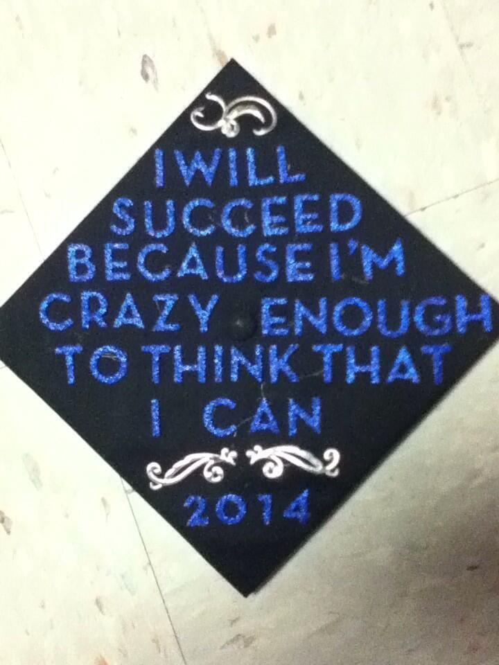 My graduation cap!