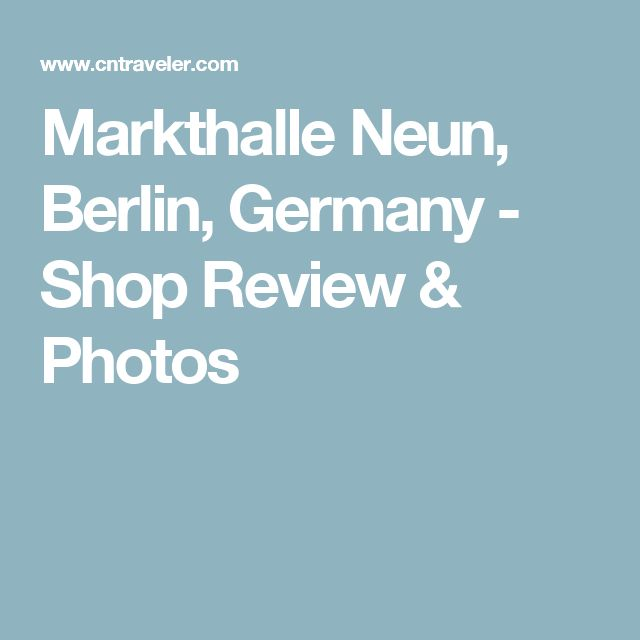 Markthalle Neun, Berlin, Germany - Shop Review & Photos
