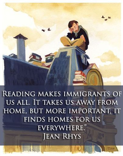 'Reading makes immigrants of us all. It takes us away from home, but more important, it finds homes for us everywhere.' — Jean Rhys | image via Litteratur Magazinet.