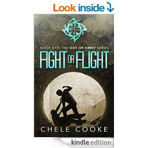Amazon.com: Fight or Flight (Out of Orbit Book 2) eBook: Chele Cooke: Kindle Store