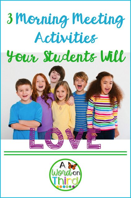 3 Morning Meeting Activities Your Students Will Love by A Word On Third