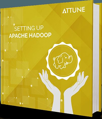 "Download Ebook ""Setting up Apache Hadoop"" for FREE - www.attuneww.com/publications/setting-up-apache-hadoop.html"