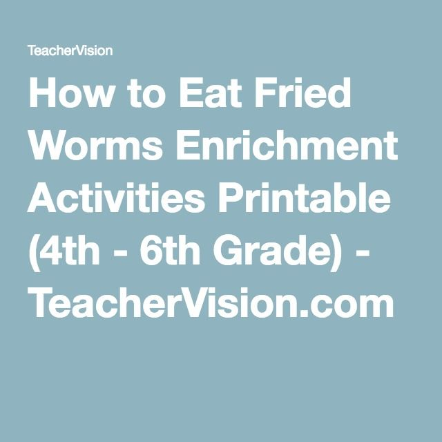 7 best how to eat fried worms images on pinterest classroom how to eat fried worms enrichment activities printable 4th 6th grade teachervision ccuart Images