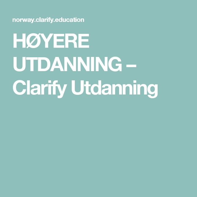 HØYERE UTDANNING – Clarify Utdanning