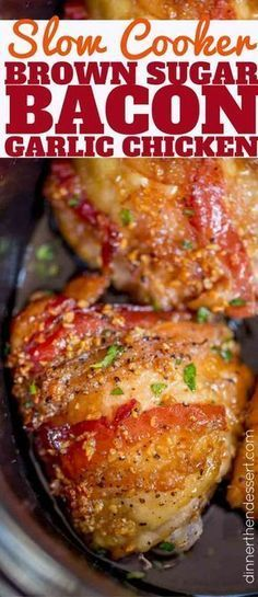 The easiest most delicious slow cooker chicken recipe we've made with chicken, bacon, brown sugar and garlic!
