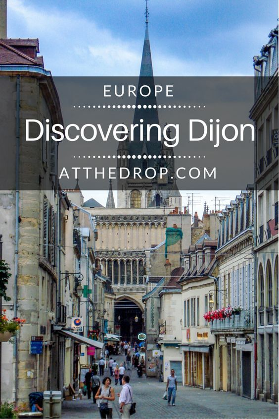 Ready to explore beyond Paris? Dijon delivers the best of France. Come discover why.