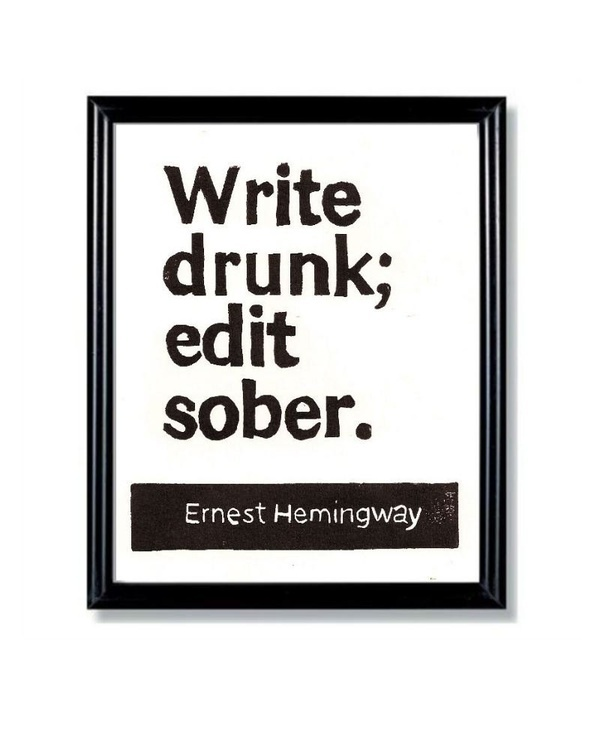 Love. | LINOCUT PRINT Write Drunk Edit Sober Ernest by WordsIGiveBy