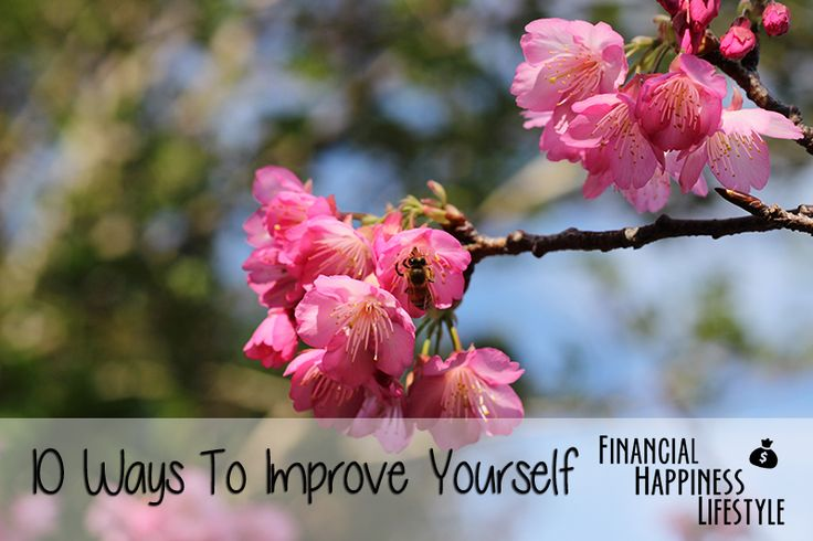 10 Ways To Improve Yourself #finance #happiness #improvement