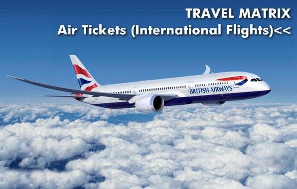 Air Tickets (International Flights)