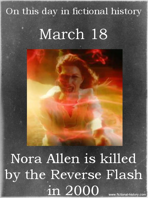 "This day in fictional history... ""Nora Allen is killed by the Reverse Flash in 2000."" - The Flash (Source: http://www.imdb.com/title/tt4346792/combined)"