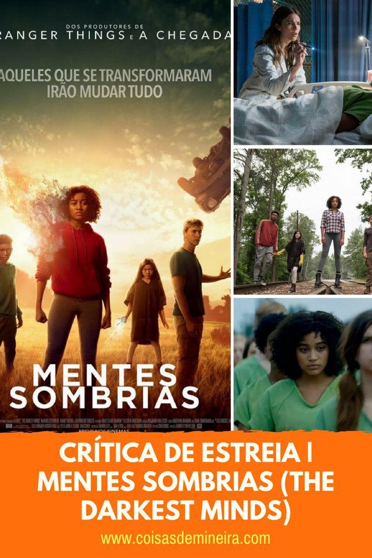 Critica De Estreia Mentes Sombrias The Darkest Minds Mente Sombria Filmes Sombrio