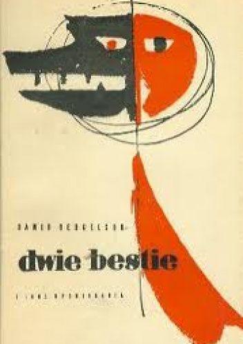 Okładka książki Dwie bestie i inne opowiadania