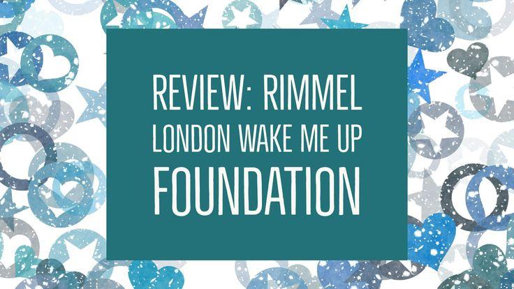 Review: Rimmel London Wake Me Up Foundation | www.sta.cr/2PyN4 www.sta.cr/2PyM4