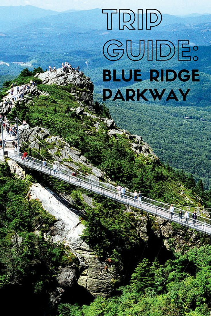 Road Trip along the Blue Ridge Parkway in a Week | The best of America's most famous scenic byway