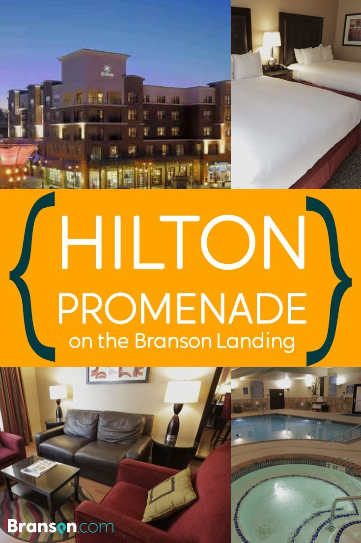 Be Right Near The Shopping Action At The Branson Landing With A Stay At The Hilton Promenade Hotel Branson Branson Hotels Branson Landing Branson Attractions