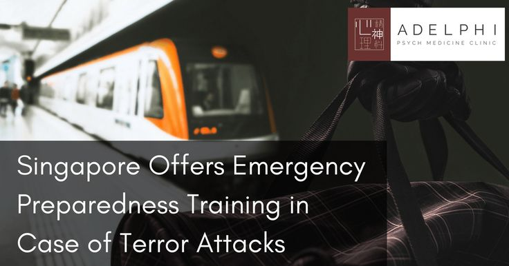 Singapore Offers Emergency Preparedness Training in Case of Terror Attacks #NewsFeed #anxiety #arttherapy #EMDR #mentalhealth #mentalhealthcare #posttraumaticstressdisorder #singaporepsychiatrist #trauma Learn more about our clinicians: https://adelphipsych.sg/about-us/