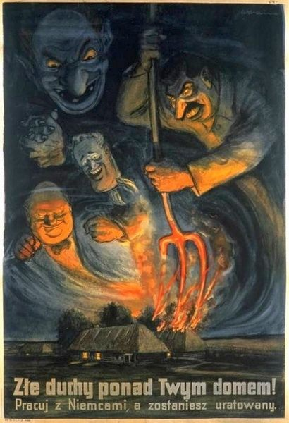 """Polish anti-Jewish poster: """"Evil spirits are over your home! Work with Germans and you will be saved"""""""