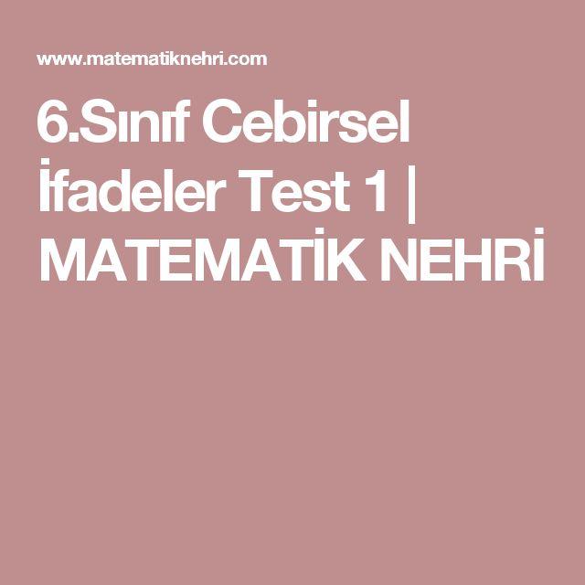6.Sınıf Cebirsel İfadeler Test 1 | MATEMATİK NEHRİ