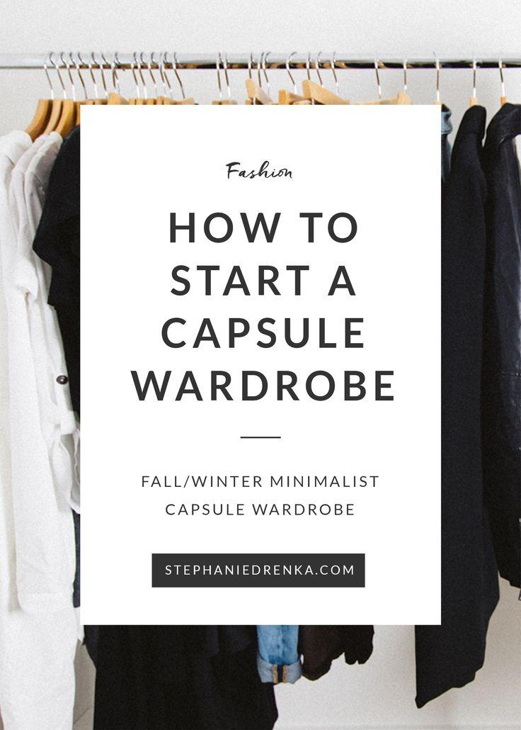 How to Start a Capsule Wardrobe: Winter 2016 via minimalist fashion blogger, @stephaniedrenka