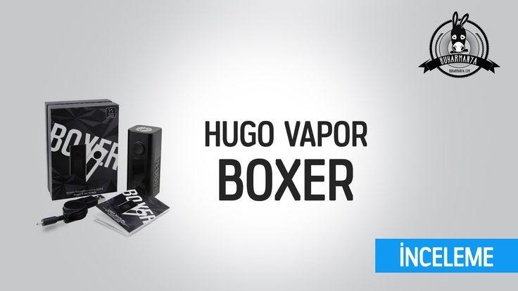 BOXER Mod - Hugo Vapor İnceleme