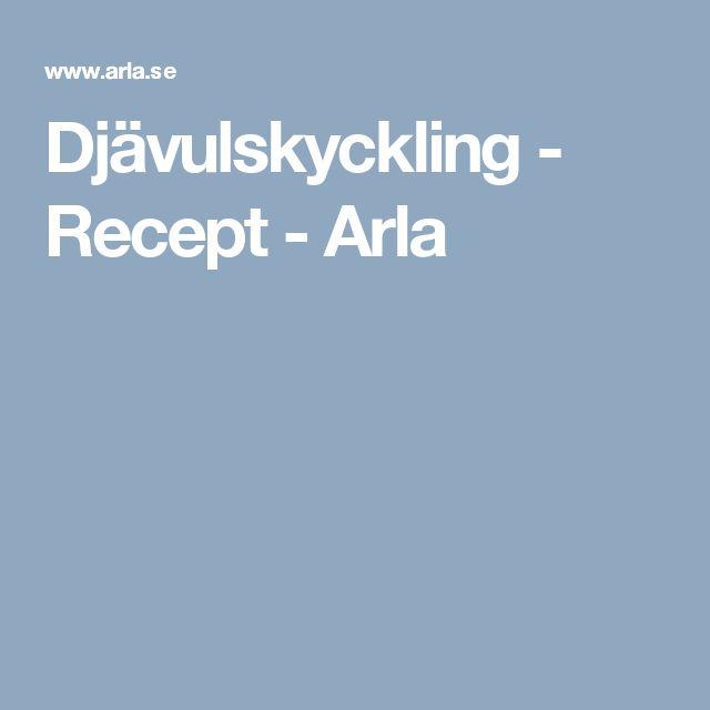 Djävulskyckling - Recept - Arla