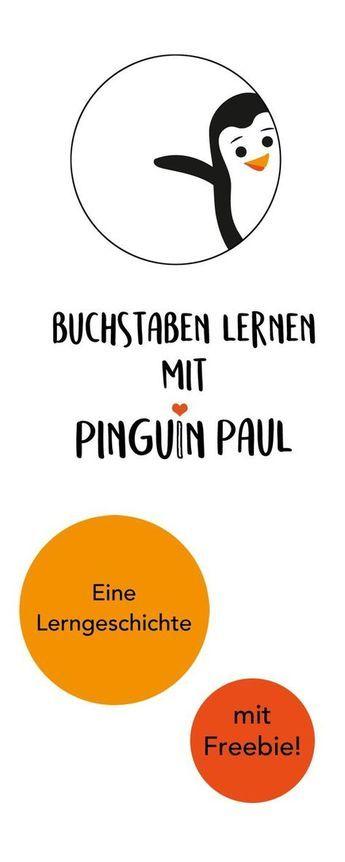 Eine Lerngeschichte mit Pinguin Paul. Zum Buchstaben lernen für Kinder und Kleinkinder im Vorschulalter. Mit kostenlosem Freebie als Printable. :) Viel Spaß.
