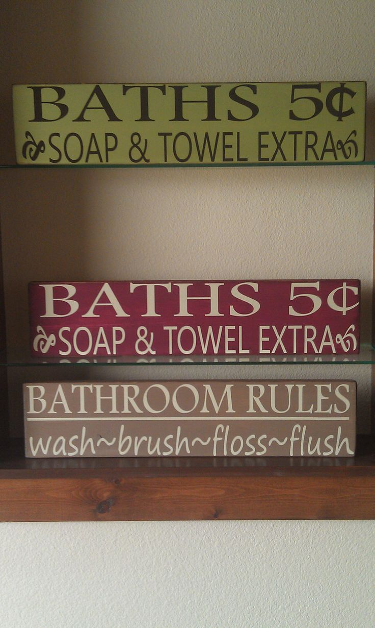 Bathroom sign diy inspiration bathroom pinterest for Bathroom quote signs
