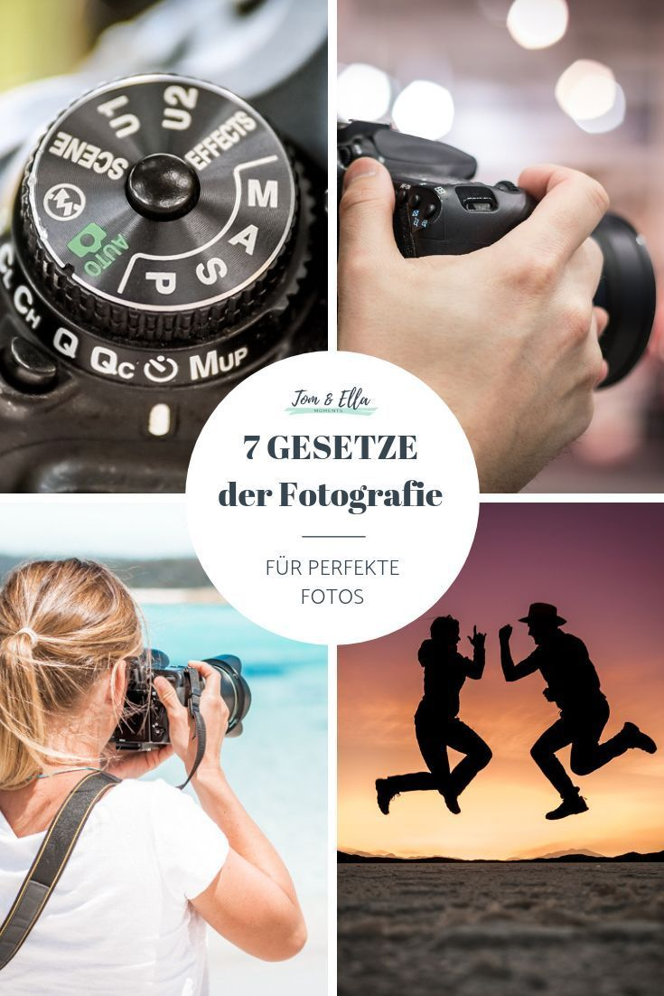 Fotografie Tipps Die 7 Besten Fotografie Regeln Fur Perfekte Fotos Fotographie Tipps Tipps Fotografieren Perfektes Foto