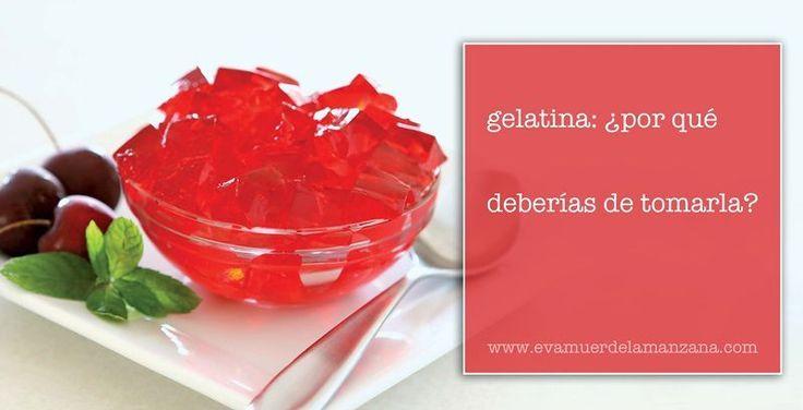 Gelatina: ¿por qué deberías de tomarla