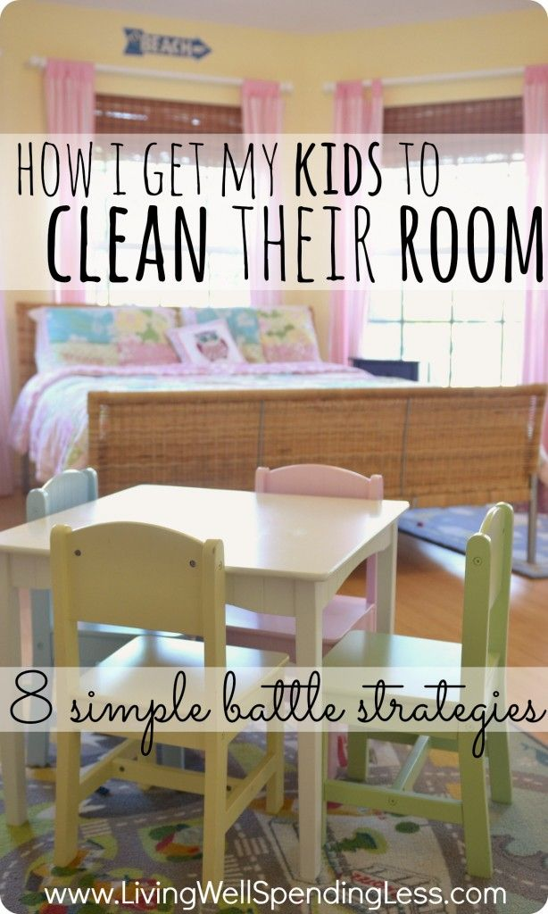 How I get my kids to clean their room: 8 simple battle strategies. Very interesting article about one moms battle to get her kids to keep their room clean, and the 8 strategies that have worked for her.