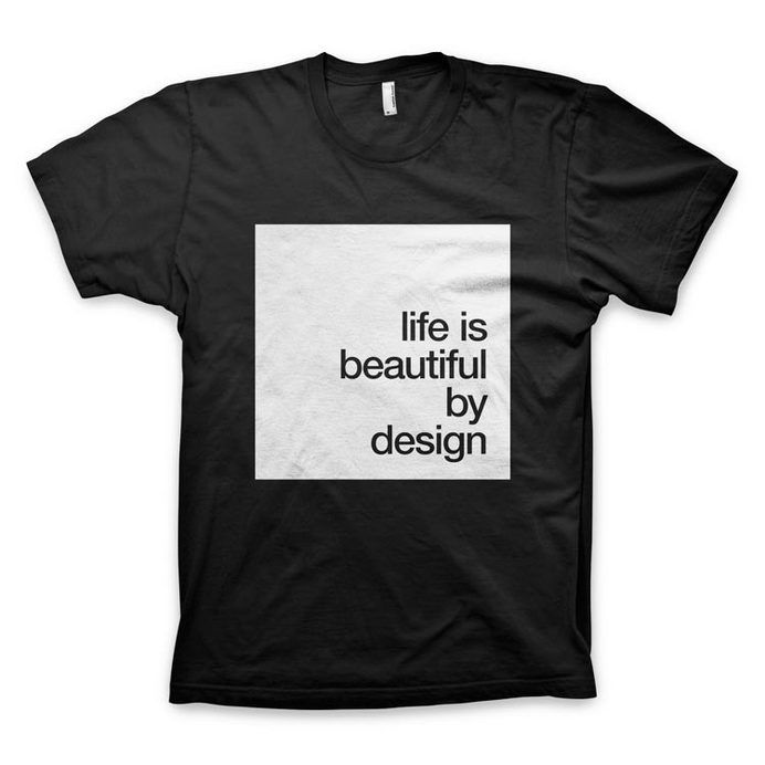"WORDS BRAND™ Store / ""Life is beautiful by design"" T-Shirt"