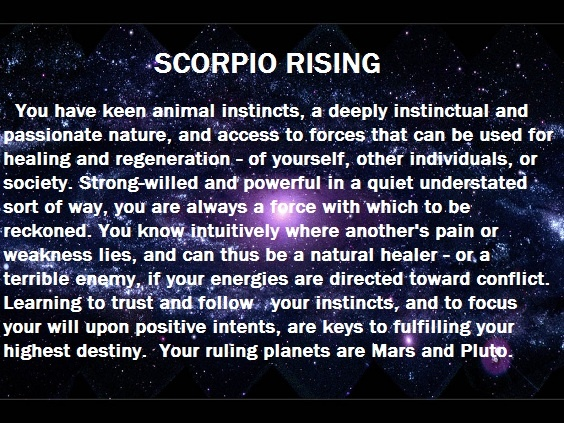 Scorpio Rising-my rising sign  Double threat Scorpio