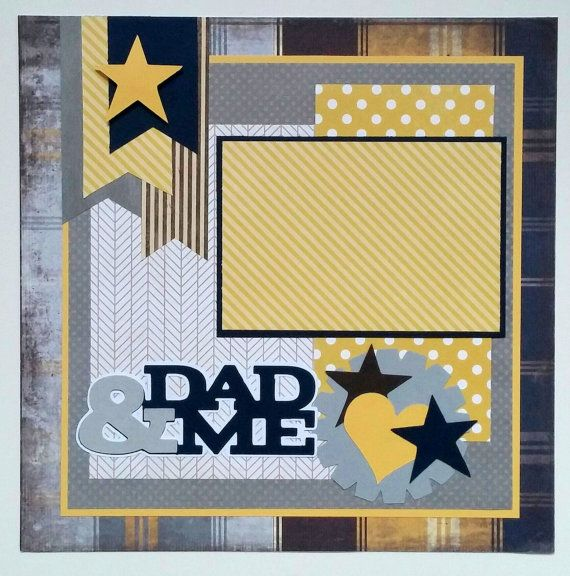 Premade scrapbook layout Dad Dad premade scrapbook by ohioscrapper