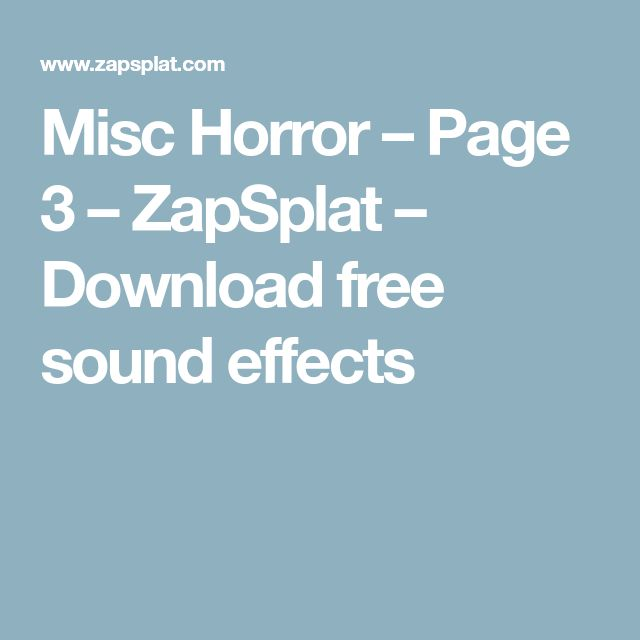 Misc Horror – Page 3 – ZapSplat – Download free sound effects