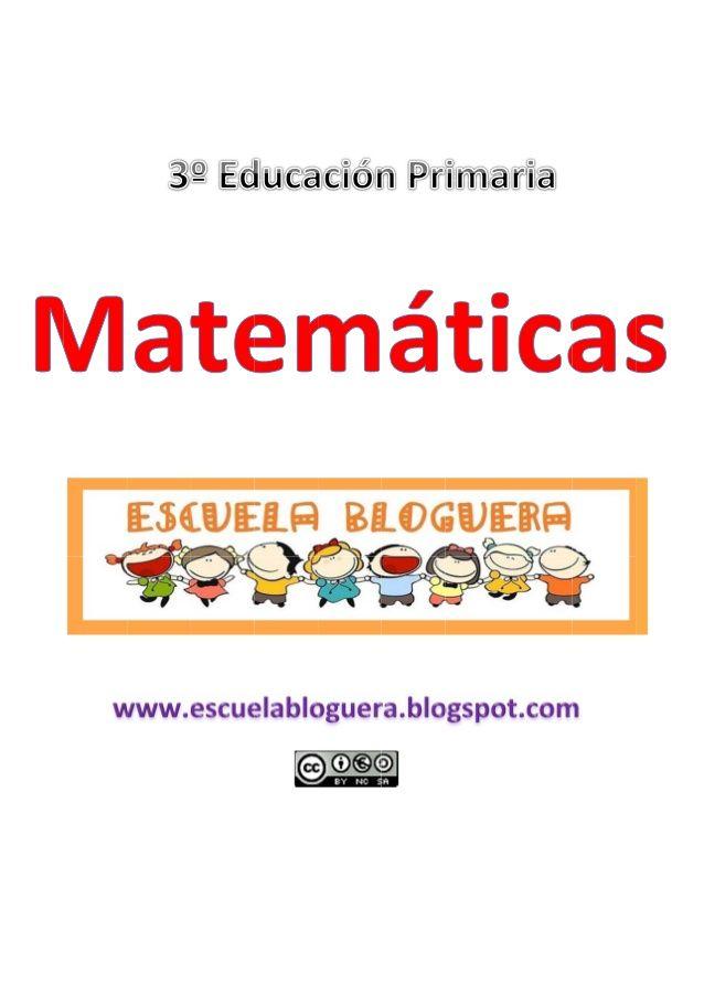 Repaso Matemáticas - 3º Educación Primaria - Escuela Bloguera