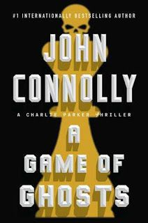 A Bookaholic Swede: #BookReview A Game of Ghosts by John Connolly (@jconnollybooks) @AtriaBooks #BookBloggers