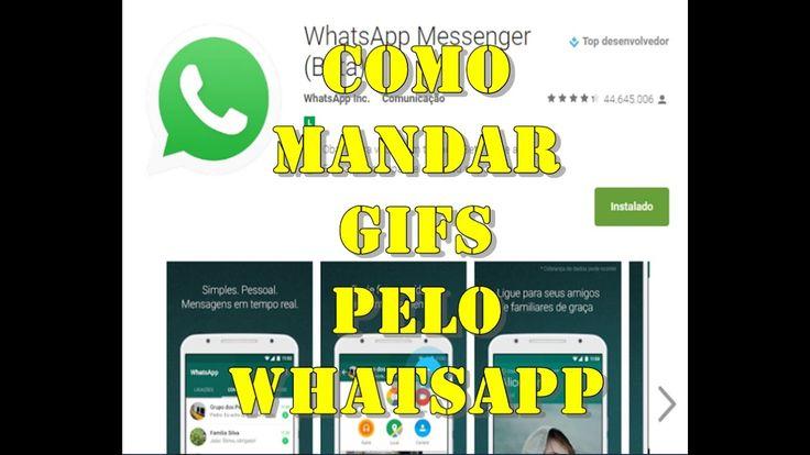 Como mandar gifs pelo whatsapp -  nova opção do aplicativo