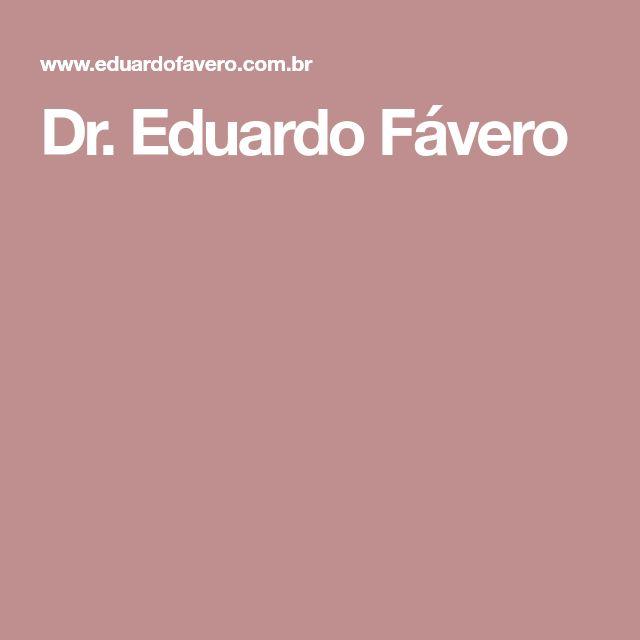 Dr. Eduardo Fávero