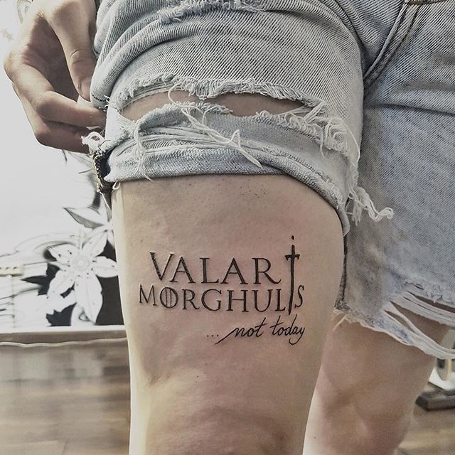 L7 Valar Morghulis Valar Dohaeris Tattoo Tattoos Tattooed