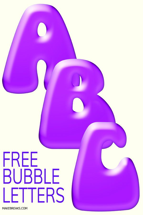 Free Printable Bubble Letters | Free Printable Letters, Alphabets